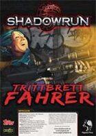 Shadowrun: Trittbrettfahrer