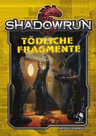 Shadowrun: Tödliche Fragmente