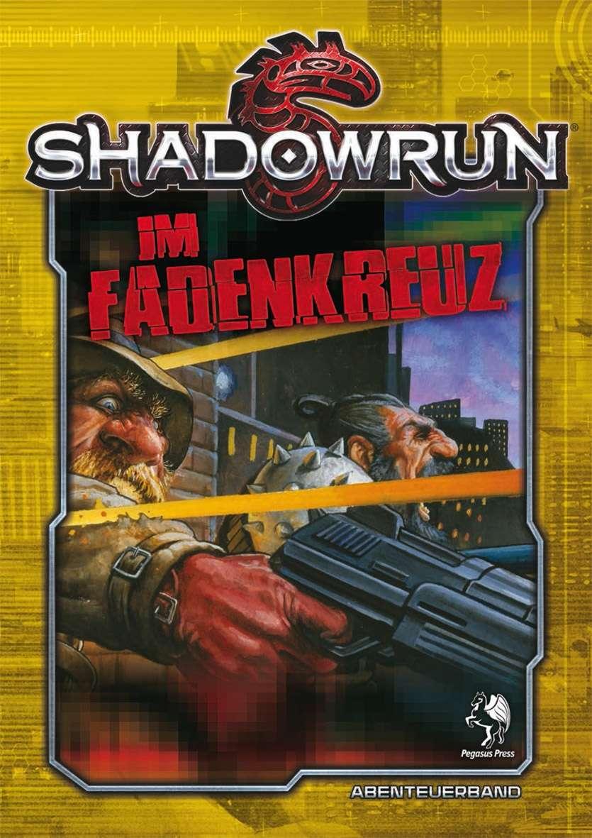 Shadowrun: Im Fadenkreuz