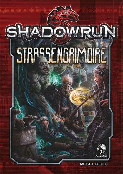 Shadowrun: Straßengrimoire