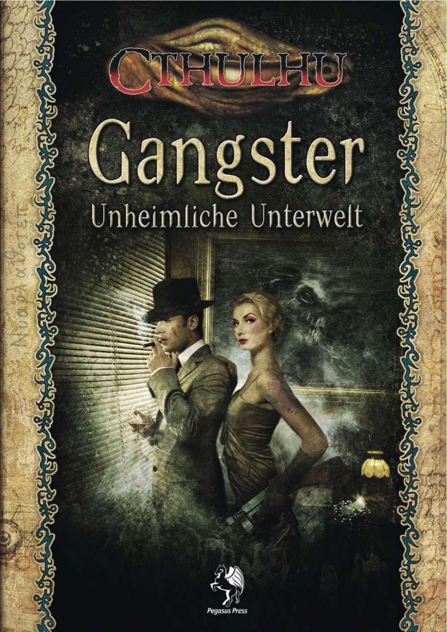CTHULHU: Gangster - Unheimliche Unterwelt
