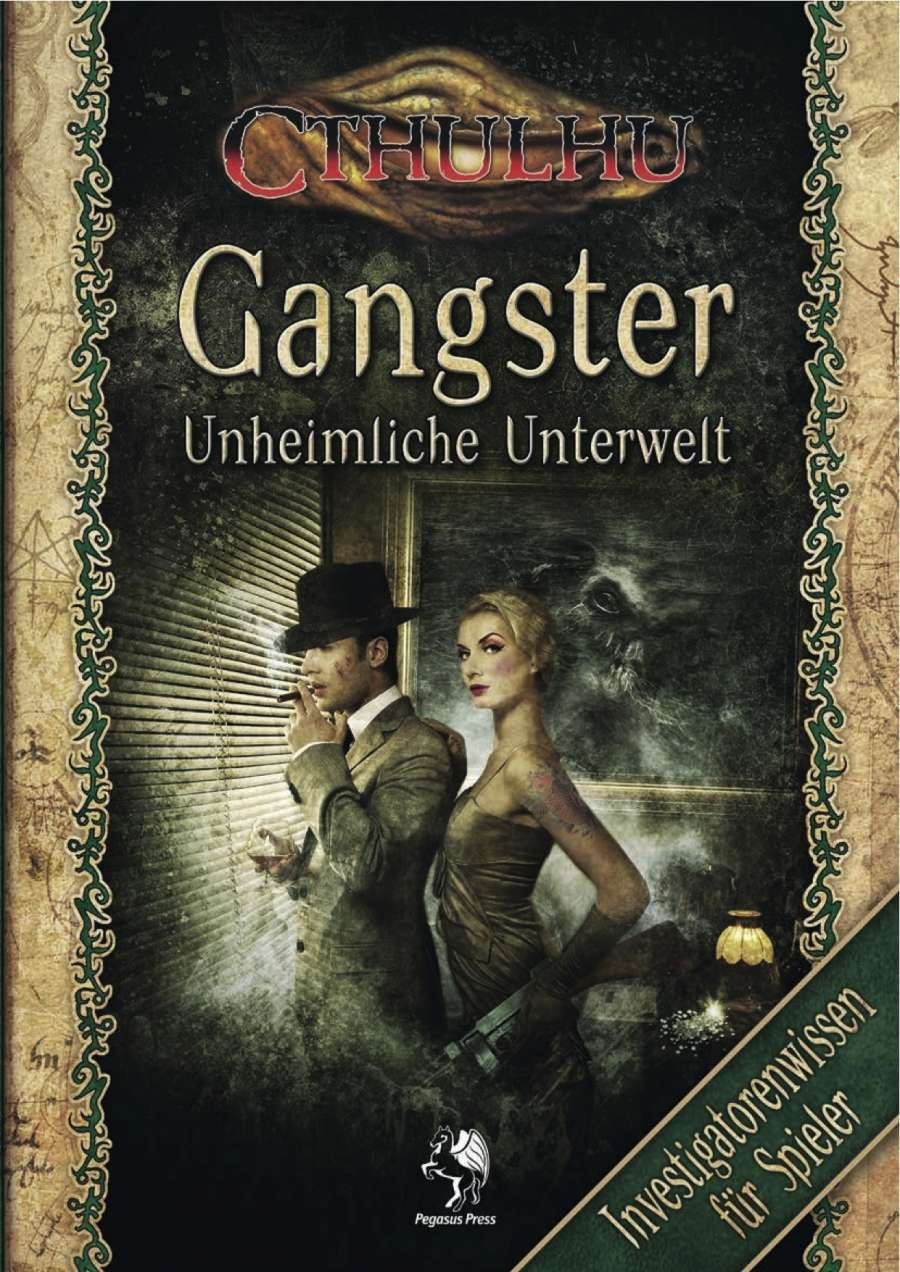 CTHULHU: Gangster - Investigatorenwissen für Spieler