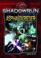 Shadowrun: Asphaltkrieger