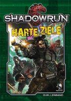 Shadowrun: Harte Ziele