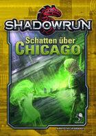 Shadowrun: Schatten über Chicago
