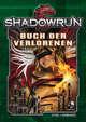 Shadowrun: Buch der Verlorenen