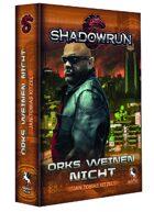 Shadowrun eBook - Orks weinen nicht