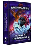 Dunkle Resonanz (Shadowrun eBook)