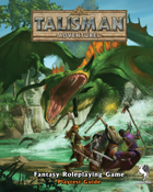 Talisman Adventures - Fantasy RPG Playtest Guide