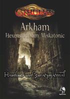 CTHULHU: Arkham - Hexenstadt am Miskatonic - Handouts
