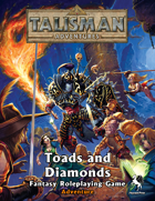 Talisman Adventures RPG - Toads and Diamonds