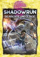 Shadowrun: 30 Nächte und 3 Tage