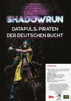 Shadowrun: Datapuls Piraten der Deutschen Bucht