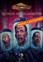 CTHULHU: Petersens Abscheulichkeiten - Handouts