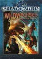 Shadowrun: Wildwechsel
