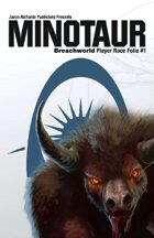 Breachworld Player Race Folio #1 - Minotaur