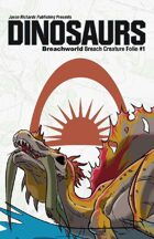 Breachworld Breach Creature Folio #1 - Dinosaurs