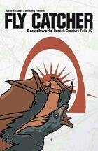 Breachworld Breach Creature Folio #2 - Fly Catcher