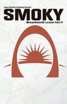 Breachworld Location Folio #1 - Smoky