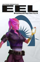 Breachworld Player Race Folio #4 - Eel