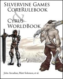 Silvervine Games Core Rulebook and Cyrus Worldbook