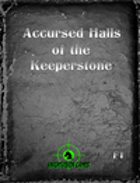 F1 Accursed Halls of the Keeperstone
