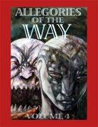 Allegories of the Way-Volume 4