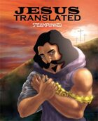Jesus Translated-Steampunk: THE CROSS