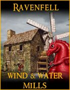 RAVENFELL: Wind & Water Mills