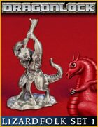 DRAGONLOCK MINIATURES: Lizardfolk Set 1