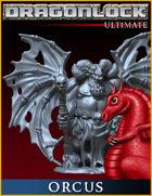 DRAGONLOCK MINIATURES: Orcus