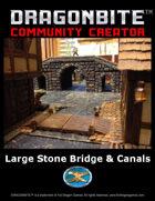 Large Stone Bridge & Canal System