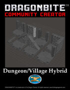 Dungeon/Village Hybrid