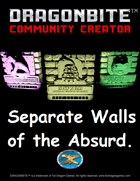 Separate Walls of the Absurd