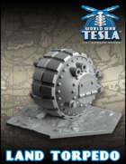 World War Tesla: Land Torpedo