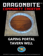 Gaping Portal Tavern Well