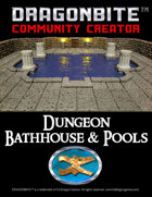 Dungeon Bathhouse & Pools