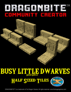 Busy Little Dwarves - Half Sized