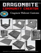 Cragmaw Hideout Customs