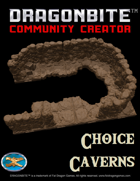 Choice Caverns
