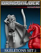 DRAGONLOCK Miniatures: Skeletons Set 2