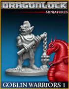 DRAGONLOCK Miniatures: Goblin Warriors Set 1