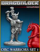 DRAGONLOCK Miniatures: Orc Warriors Set 1