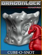 DRAGONLOCK Miniatures: Cube-o-Snot