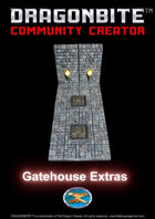 Gatehouse Extras
