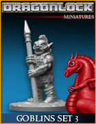 DRAGONLOCK Miniatures: Goblin Warriors Set 3