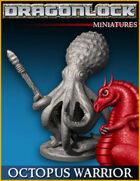 DRAGONLOCK Miniatures: Octopus Warrior