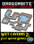 A Whole Bunch of Wet Caverns (Flat Water) [BUNDLE]
