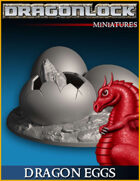 DRAGONLOCK Miniatures: Dragon Eggs