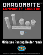 Miniature Painting Holder Remix